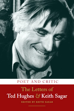 The letters of Ted Hughes and Keith Sagar